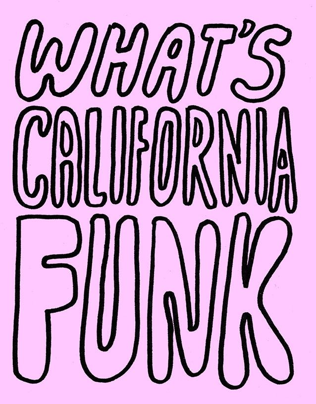 What's California Funk?