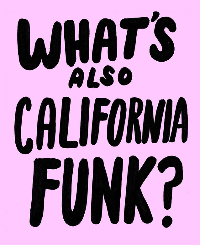 What's Also California Funk?