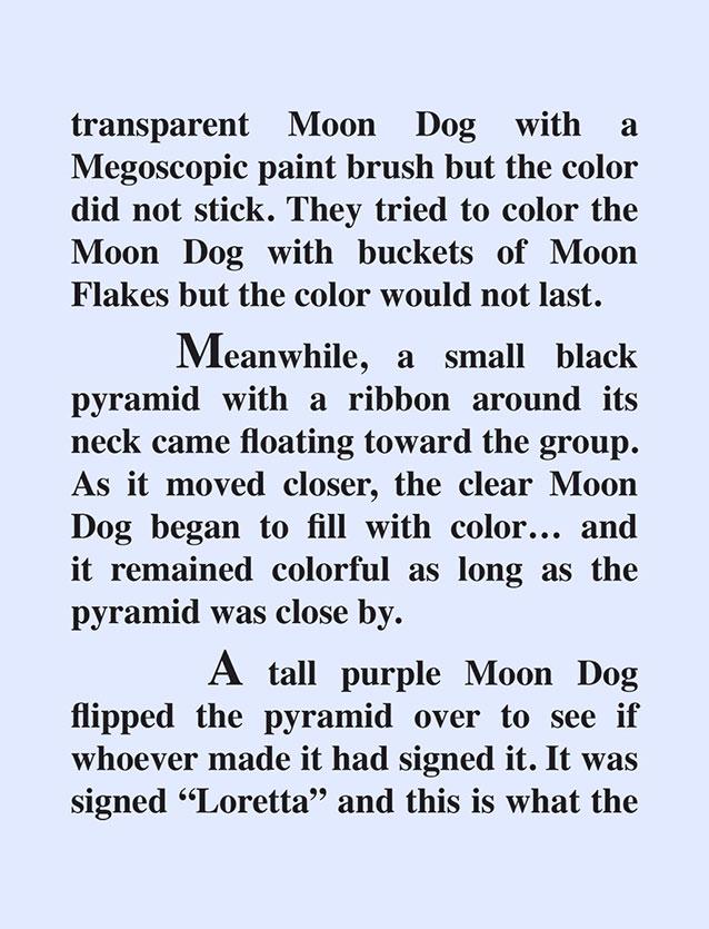 Moon Glassies and Moon Lorettas