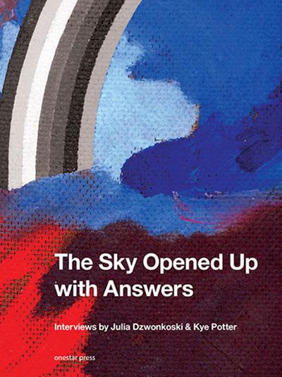 Julia Dzwonkoski and Kye Potter The Sky Opened Up With Answers