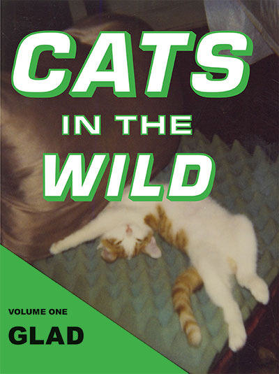 Julia Dzwonkoski and Kye Potter Cats in the Wild: Glad