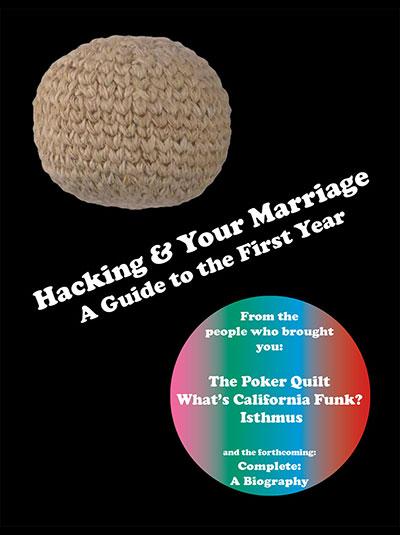 Julia Dzwonkoski and Kye Potter Hacking and Your Marriage
